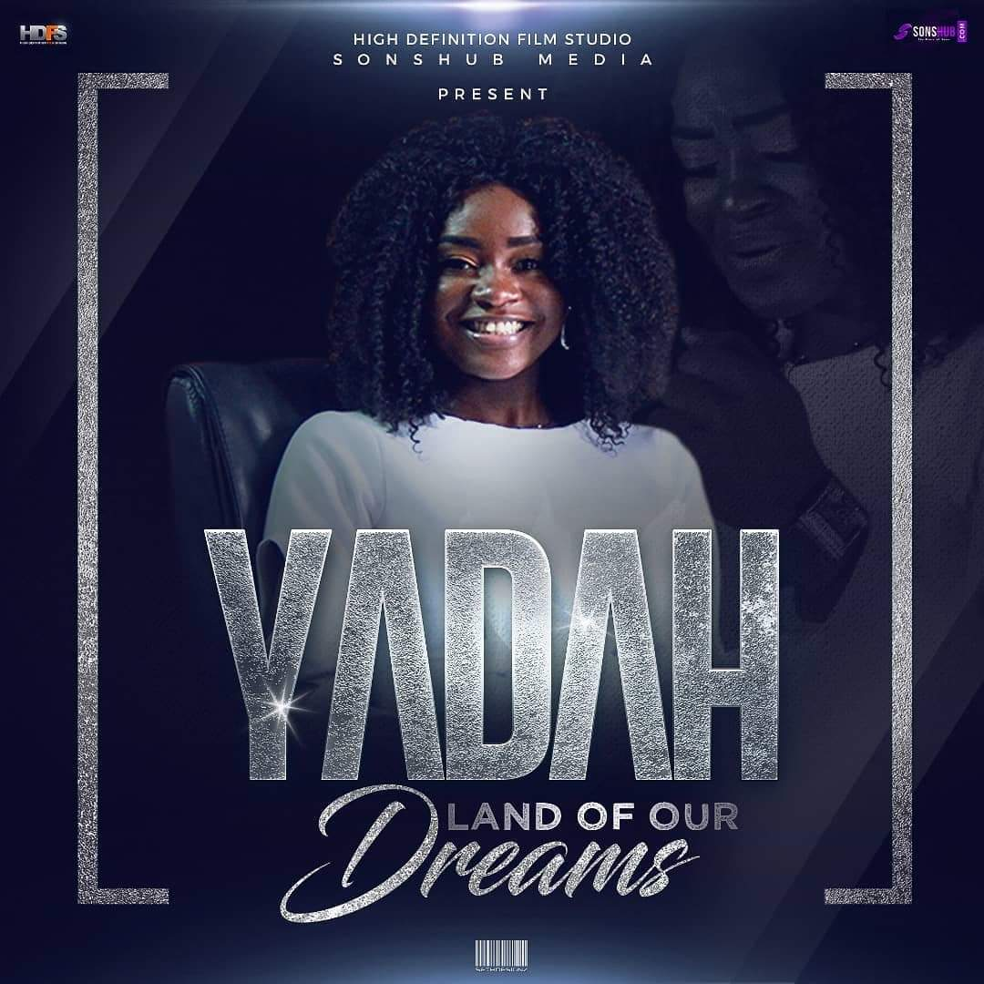"Yadah - Land Of Our Dreams (""If I am president"" Movie Theme Song)"